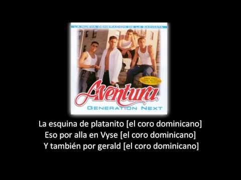Aventura - El coro Dominicano (lyric - letra)