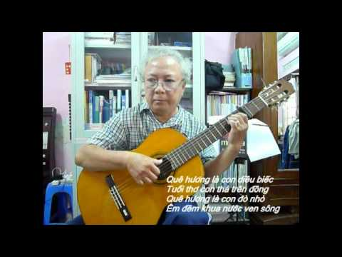QUÊ HƯƠNG (Nhạc: Giáp văn Thạch -- Lời thơ: Đỗ Trung Quân)