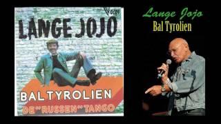 Lange Jojo - Bal Tyrolien