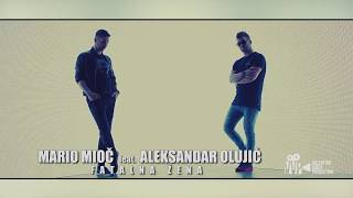 MARIO MIOC ft. ALEKSANDAR OLUJIC - FATALNA ZENA (Official video 2018)