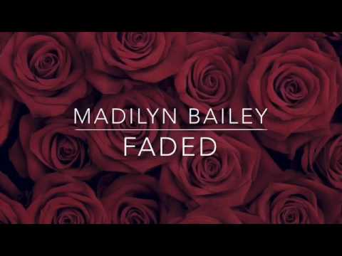Faded - Madilyn Bailey