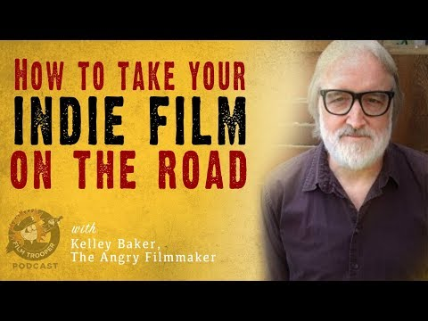 [Podcast] How To Take Your Indie Film On The Road