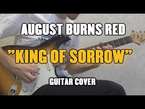 August Burns Red - King of Sorrow (Guitar...