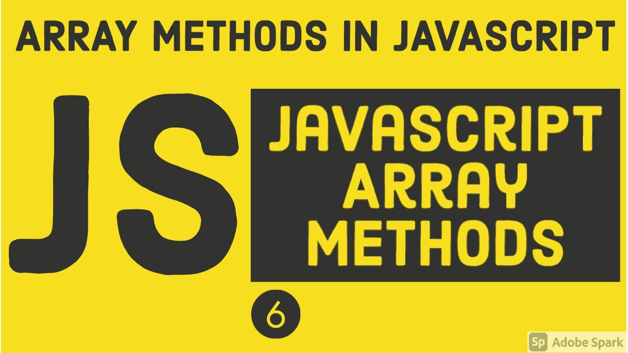 JavaScript Array methods Map, Filter ,forEach, every, some