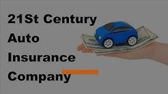 21St Century Auto Insurance Company Review  | 2017 21St Century Auto Insurance