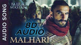 Malhari 8D Audio | Bajirao Mastani | Ranveer Singh