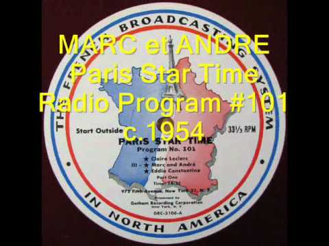 12 Songs by MARC et ANDRE on Paris Star Time Radio recorded LIVE in Studio 1954