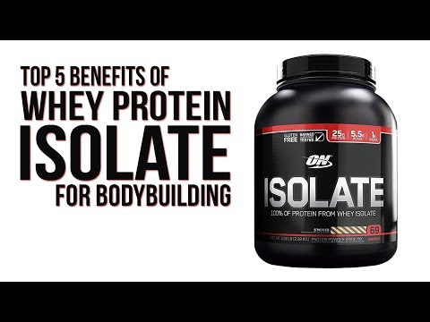 Top 5 benefits of Whey Protein Isolate for Bodybuilding