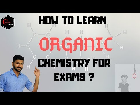 HOW TO LEARN ORGANIC CHEMISTRY FOR EXAMS || HSC - BOARD EXAM || ICSE || CBSE || BSc ||