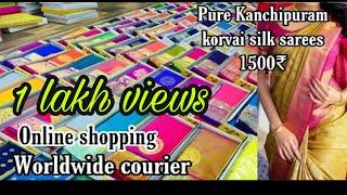 Kanchipuram latest korvai silk sarees starting 1500rs|pure silk mark Handloom sarees|Bridal sarees.