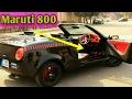 Modified Maruti 800 into Beautiful Convertible Sports car!