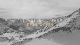 All I Need to Know - Greg Sykes (Official Lyric Video)