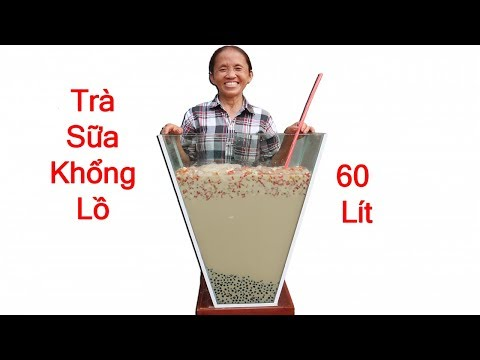 Bà Tân Vlog - Làm Cốc Trà Sữa Khổng Lồ 60 Lít Ăn Mừng 500.000 Subscribe