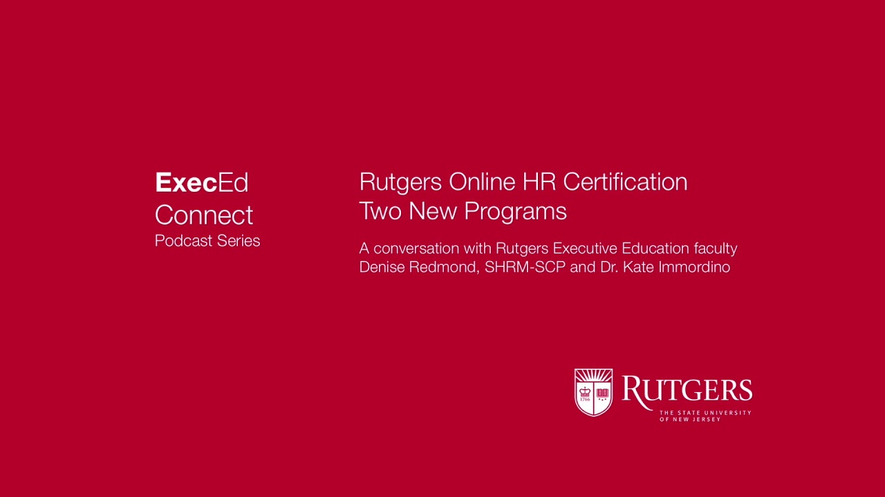 Podcast Two New Rutgers Online Hr Certificate Programs Youtube