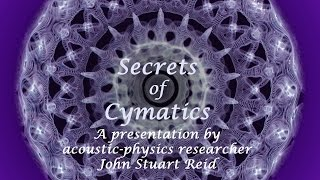 Secrets of Cymatics