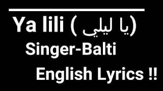 YA LILI - In English❤️|2018| Arabian Full Song |☑️MOST VIRAL SONG !!!!!!!!!