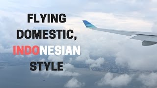 Flying Domestic, Indonesian style   Garuda Indonesia Economy Bali (DPS) to Jakarta (CGK) on the A330