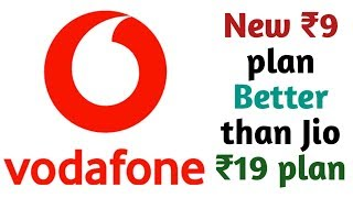 Vodafone new 9 rupees plan better than jio