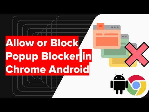 How to Allow or Disable Popup Blocker in Chrome Android?