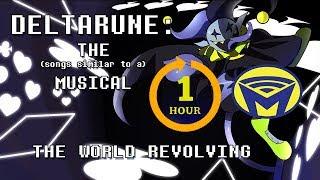 Deltarune the (Not) Musical  JEVIL  THE WORLD REVOLVING  One Hour (EPILEPSY WARNING)