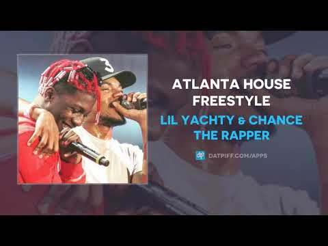 Lil Yachty & Chance The Rapper  Atlanta House Freestyle  (AUDIO)