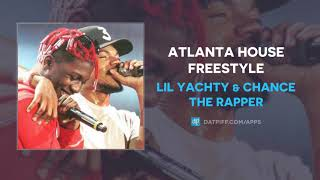 "Lil Yachty & Chance The Rapper ""Atlanta House Freestyle"" (AUDIO)"