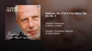 Waltzes: No. 8 in A-Flat Major, Op. 64, No. 3