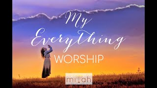 WORSHIP YAHWEH  יהוה‎ EVERYTHING (Song) by miYah