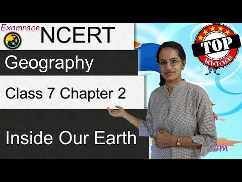 NCERT Class 7 Geography Chapter 2: Inside our Earth