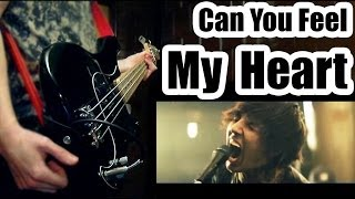 Bring Me The Horizon - Can You Feel My Heart ( BASS COVER )
