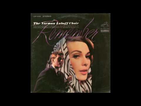 The Norman Luboff Choir  Remember -  Full Album GMB