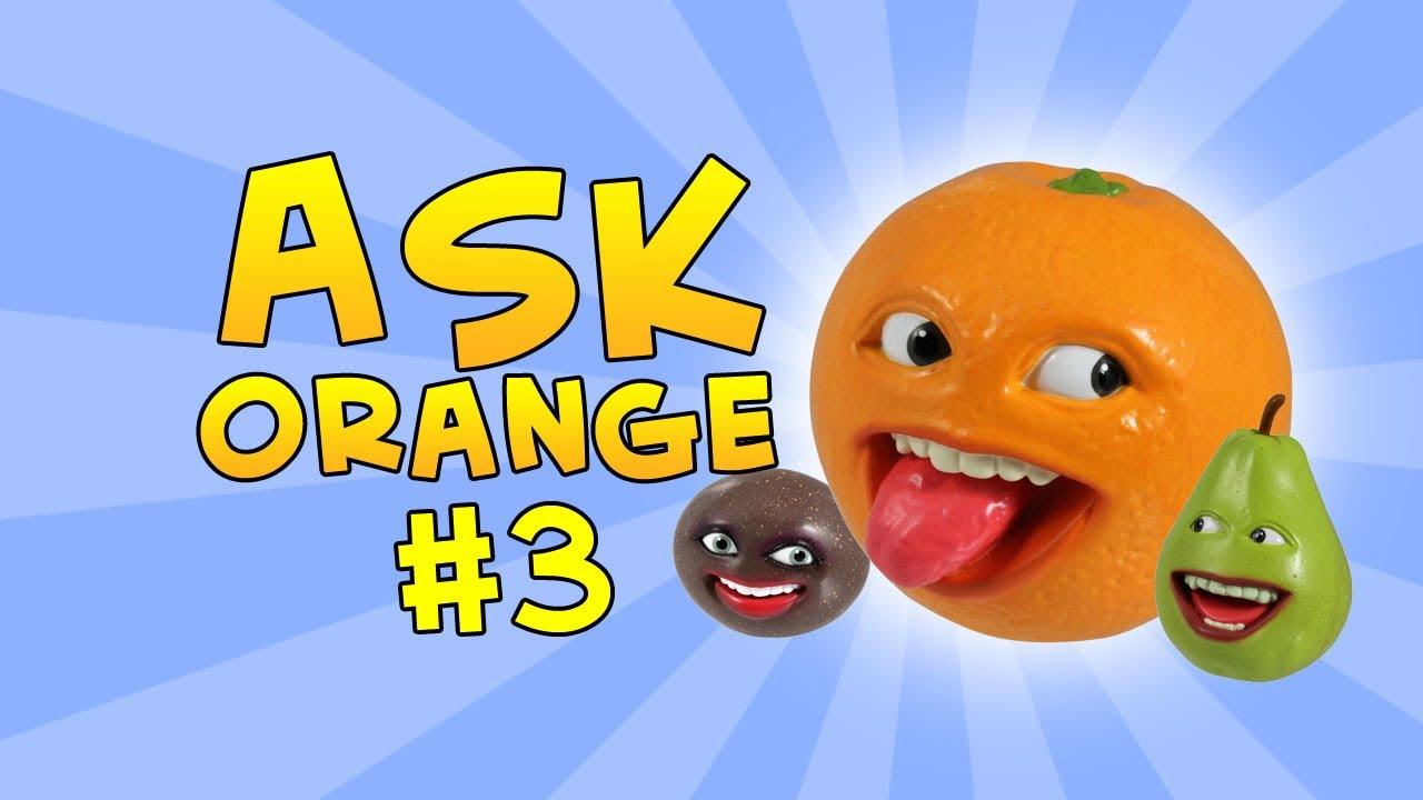 Annoying Orange Ask Orange 3 A Toy Ing Orange Youtube