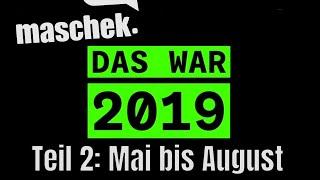 Maschek LIVE: Das war 2019 – Teil 2: Mai bis August