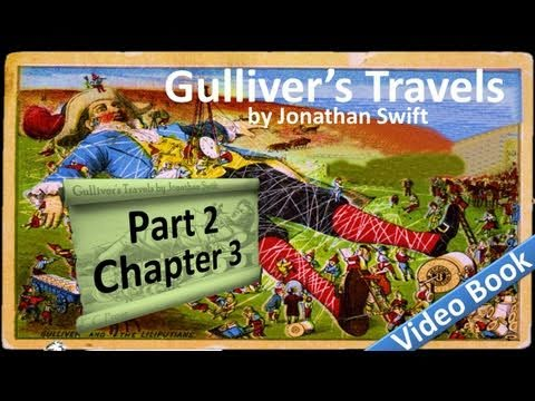 Part 2 - Chapter 03 - Gulliver's Travels by Jonathan Swift