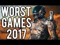 Top 10 WORST Games So Far In 2017
