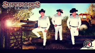 Superiores De Sinaloa .- DISCO COMPLETO [2017] [Mexicano Hasta El Tope]+Link