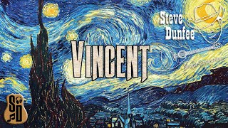 Vincent   A Steve Dunfee Live Cover