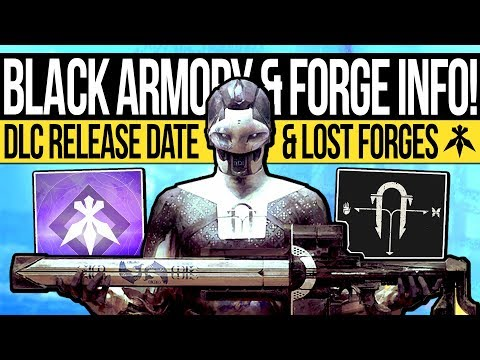 Destiny 2 | BLACK ARMORY DATE & SEASON REVEAL! Lost Forges Mode, DLC Content & Annual Pass Details