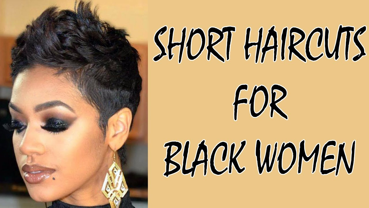 Short Haircuts For Black Women 2019 Youtube