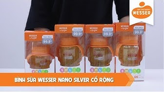 Bình sữa Wesser Nano Silver cổ rộng