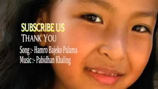 New Nepali Children Song    HAMRO BAJEKO PALAMA    2016