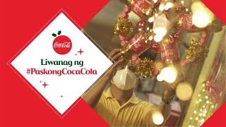 Sari-Saring Liwanag ng #PaskongCocaCola