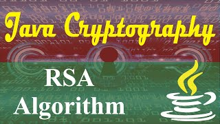 java cryptography tutorials 3 rsa encryption and decryption in java