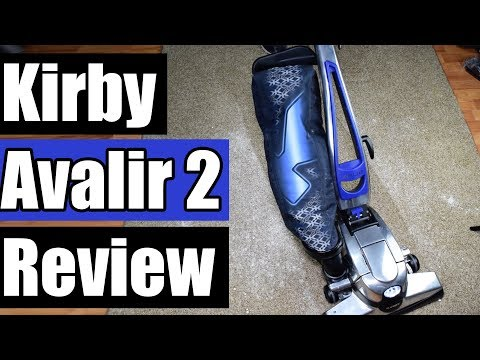 Kirby Avalir 2 Vacuum Review 2018