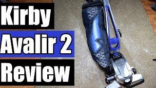 kirby Avalir 2 Vacuum Review 2018