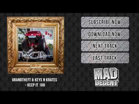 Grandtheft & Keys N Krates - Keep It 100 [Official Full Stream]