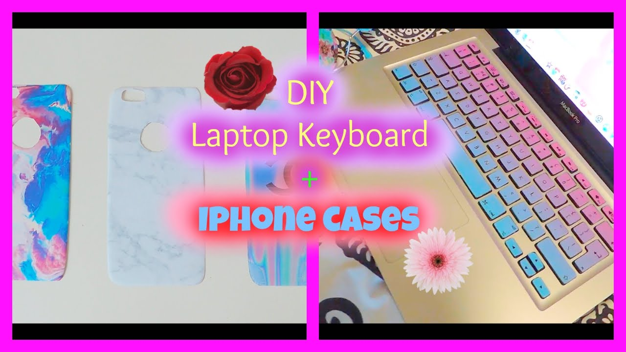 Diy Laptop Keyboard Cover Iphone Cases