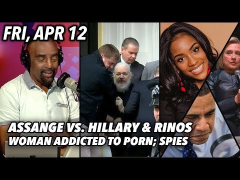 fri,-apr-12:-assange-vs.-lyin'-crooked-hillary;-women-addicted-to-porn?!-obama-spying-on-trump!?