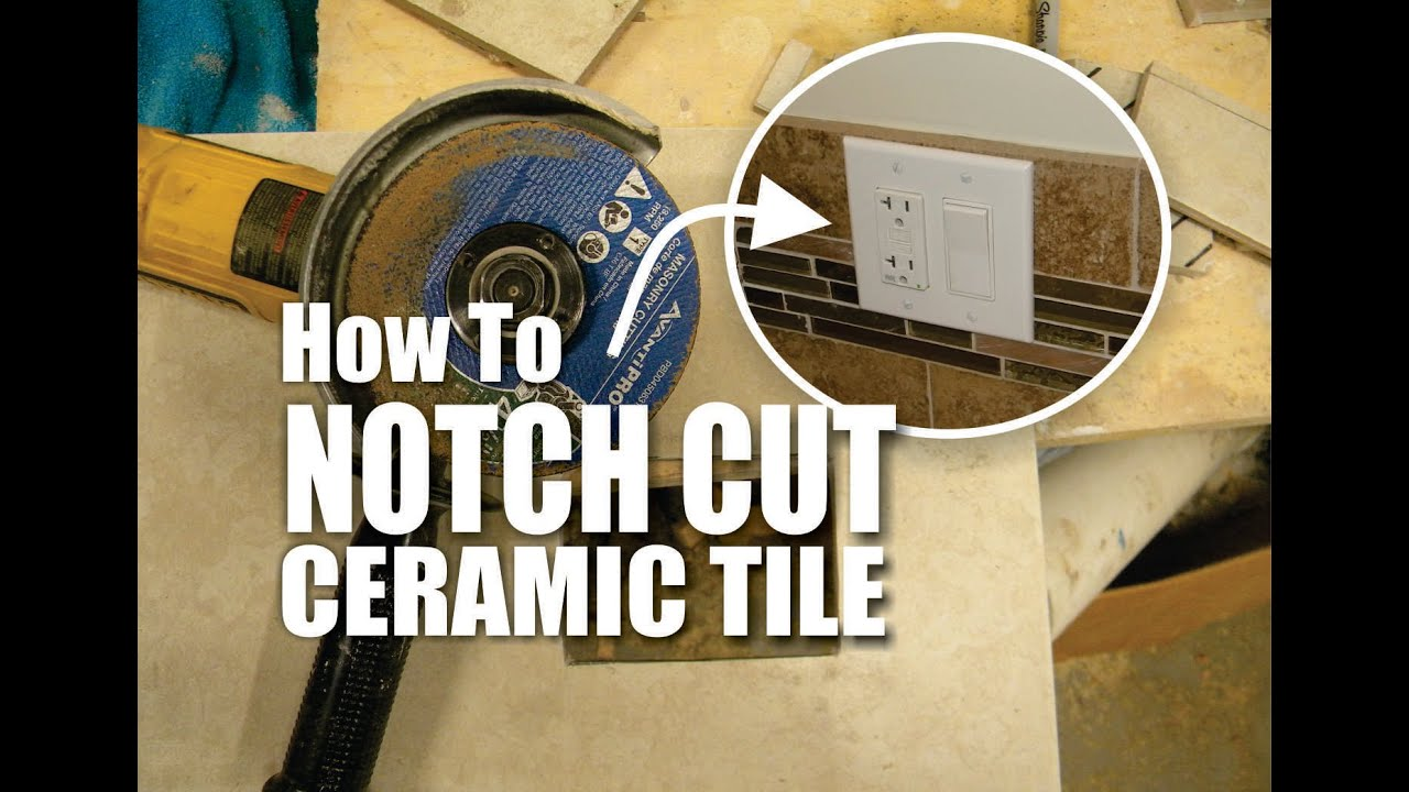 Diy How To Easily Notch Cut Ceramic Tile Youtube