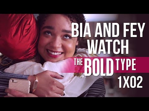 """Bia and Fey watch THE BOLD TYPE 